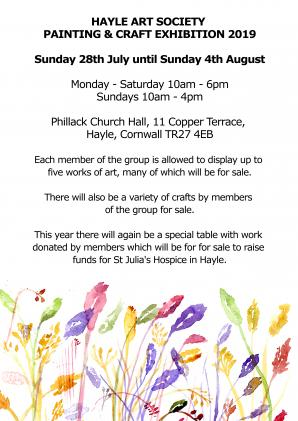 Sunday 28th July until Sunday 4th August  Monday - Saturday 10am - 6pm Sundays 10am - 4pm  Phillack Church Hall, 11 Copper Terrace, Hayle, Cornwall TR27 4EB